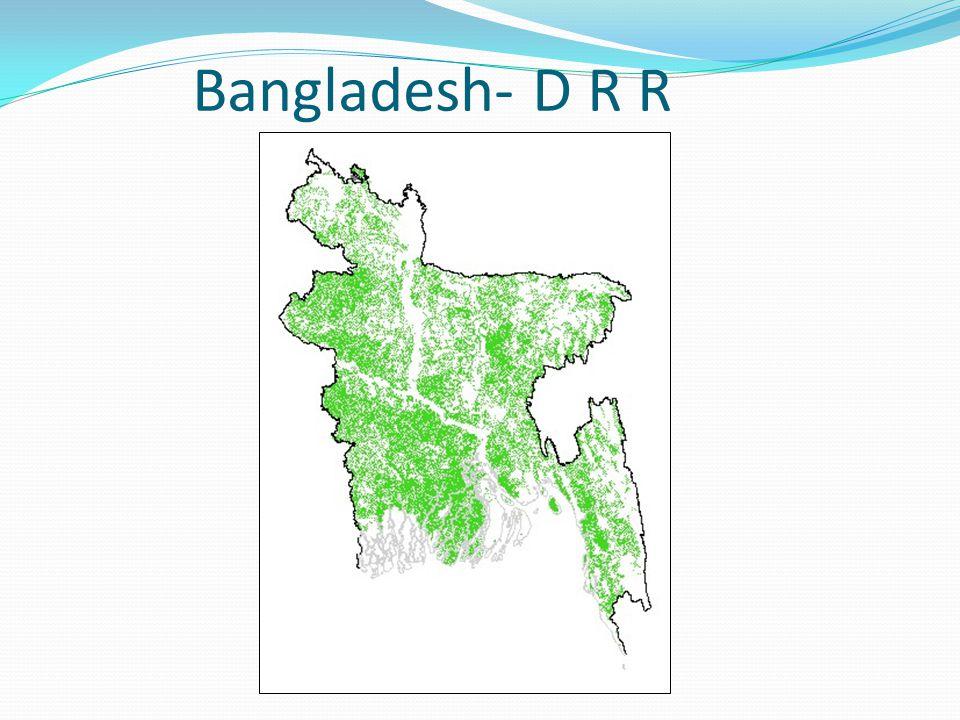 Bangladesh- D R R