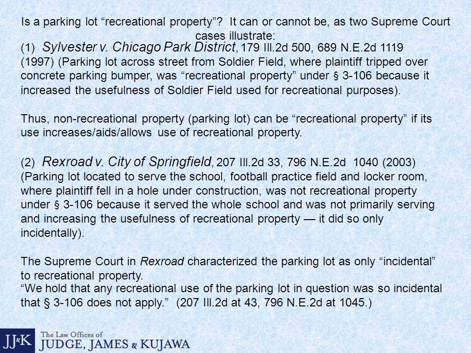 Is a parking lot recreational property .