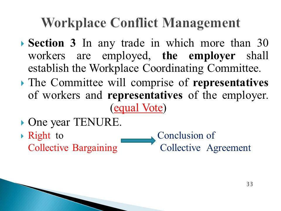  Section 3 In any trade in which more than 30 workers are employed, the employer shall establish the Workplace Coordinating Committee.