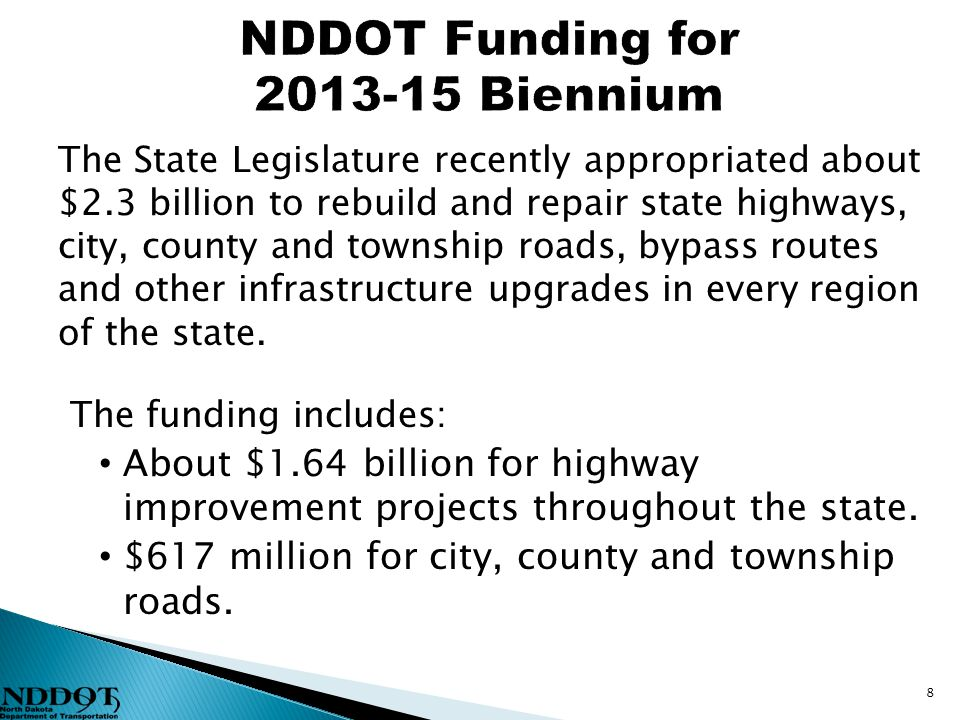 The State Legislature recently appropriated about $2.3 billion to rebuild and repair state highways, city, county and township roads, bypass routes and other infrastructure upgrades in every region of the state.