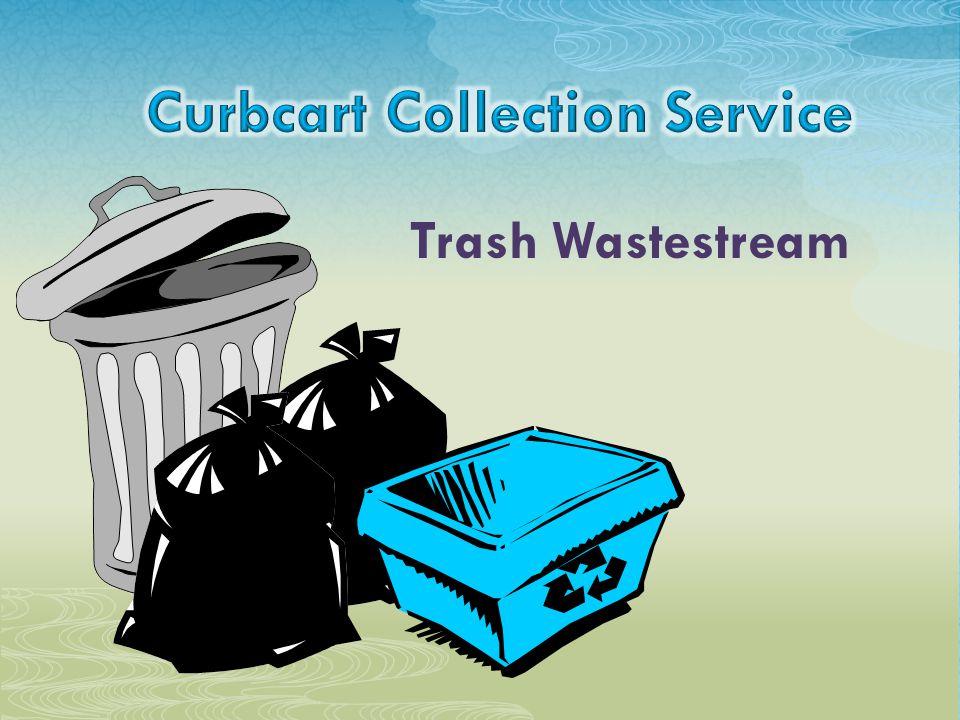Trash Wastestream