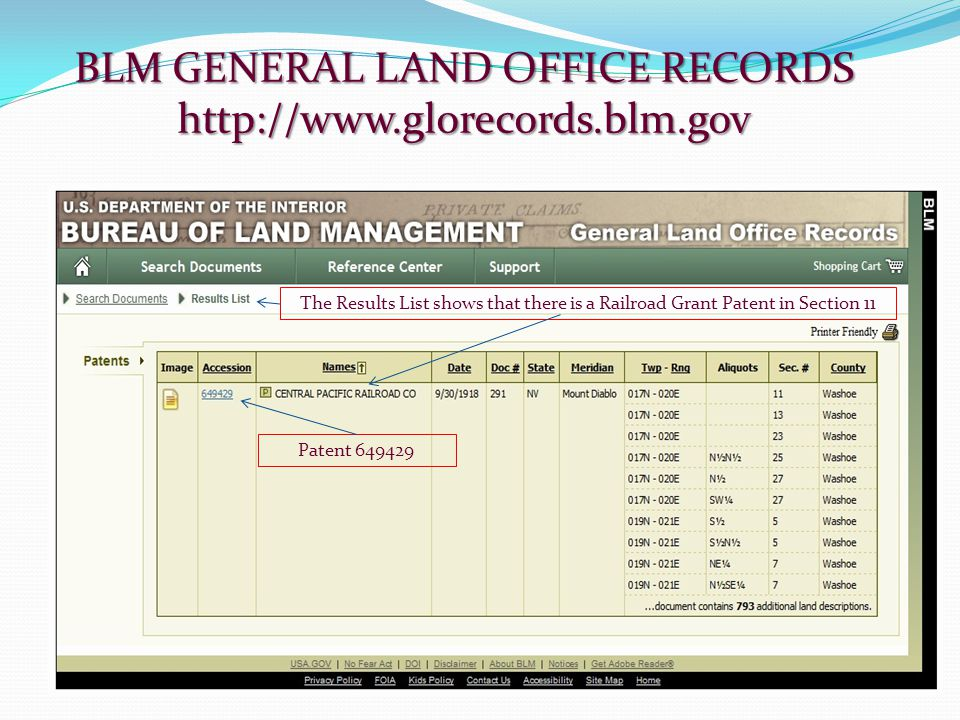BLM GENERAL LAND OFFICE RECORDS http://www.glorecords.blm.gov The Results List shows that there is a Railroad Grant Patent in Section 11 Patent 649429