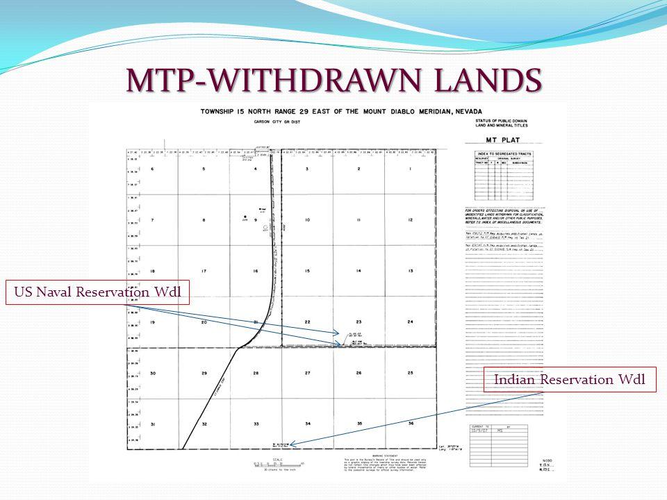MTP-WITHDRAWN LANDS US Naval Reservation Wdl Indian Reservation Wdl