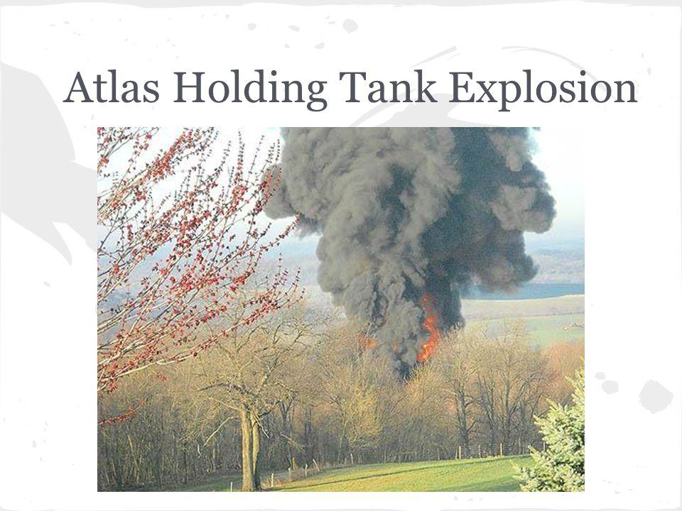 Atlas Holding Tank Explosion