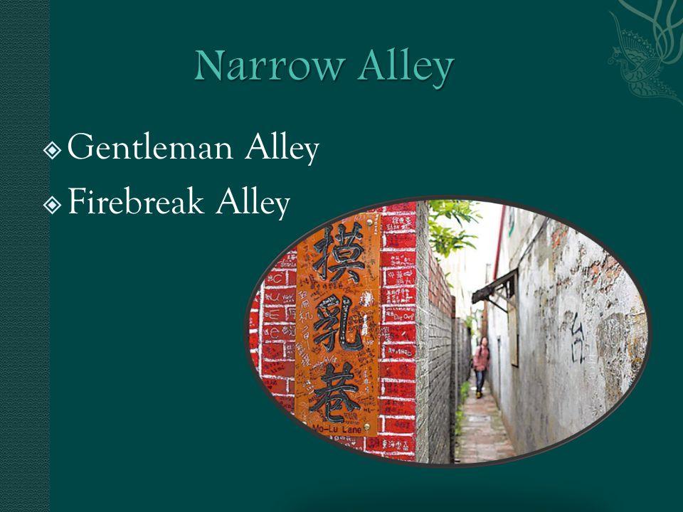  Gentleman Alley  Firebreak Alley