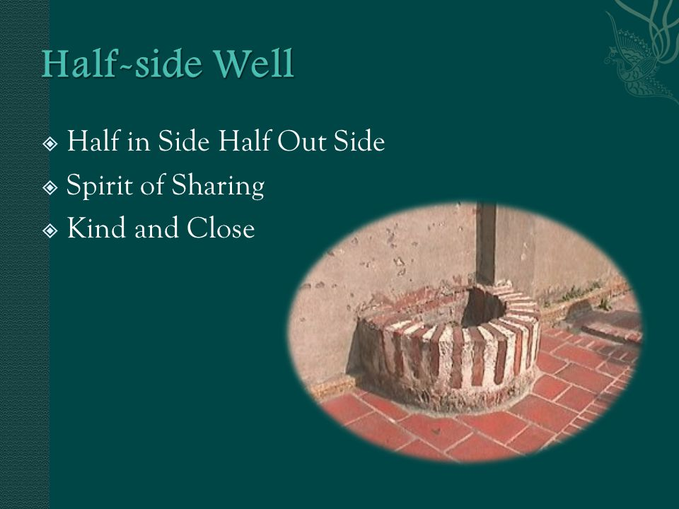  Half in Side Half Out Side  Spirit of Sharing  Kind and Close
