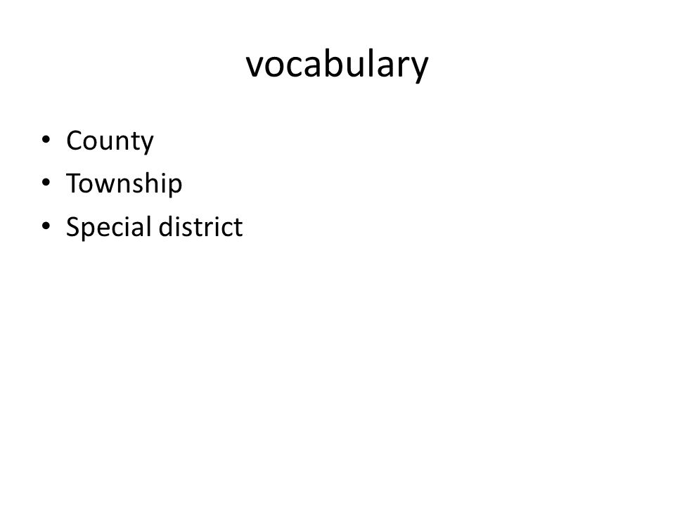 vocabulary County Township Special district