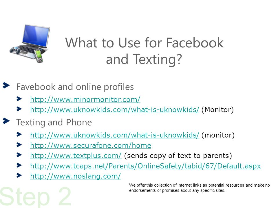What to Use for Facebook and Texting.
