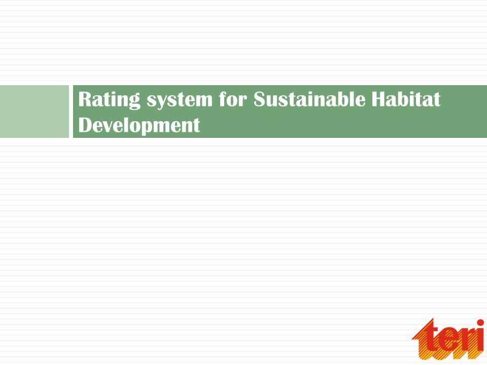 Rating system for Sustainable Habitat Development