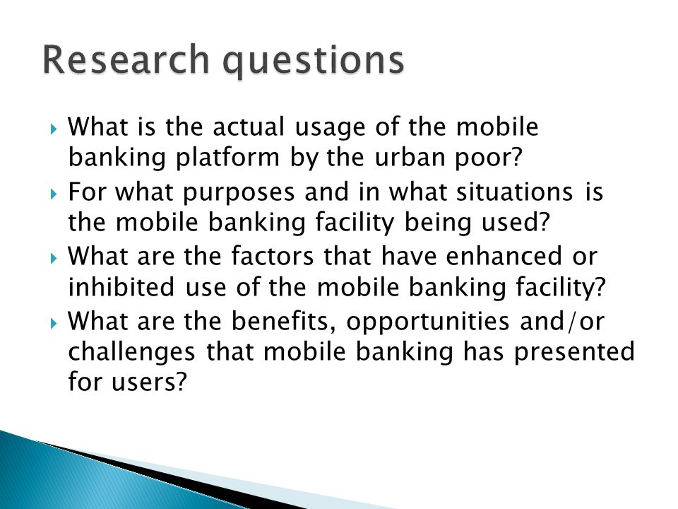  What is the actual usage of the mobile banking platform by the urban poor?  For what purposes and in what situations is the mobile banking facility