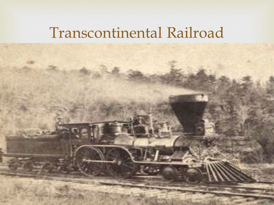  Transcontinental Railroad