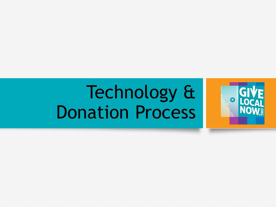 Technology & Donation Process