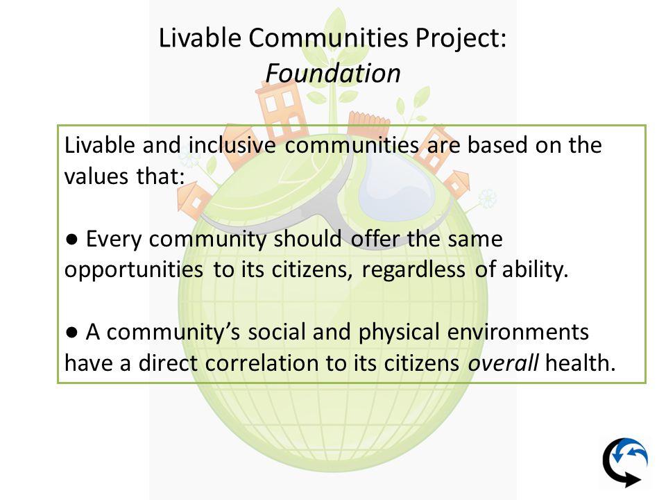 Livable Communities Project: Assessment Elements revised 1.Health Care & Health Promotion 2.