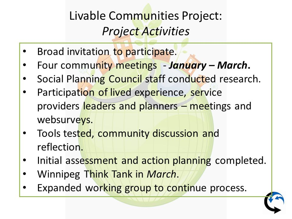 Livable Communities Project: Project Activities Broad invitation to participate.