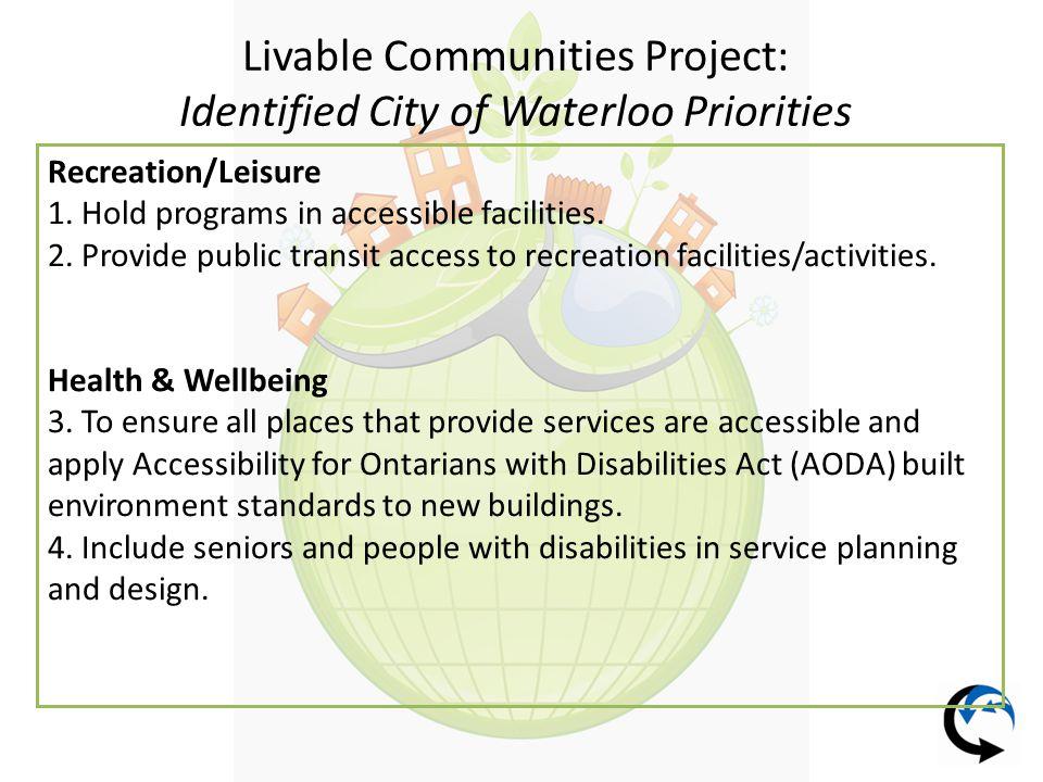 Livable Communities Project: City of Waterloo Employment & Jobs 5.