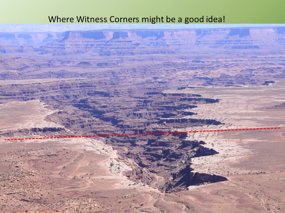 Where Witness Corners might be a good idea!