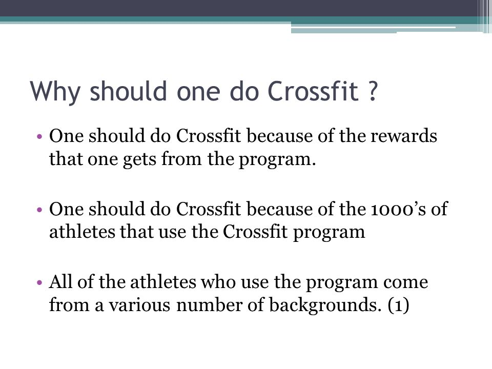 Why should one do Crossfit .