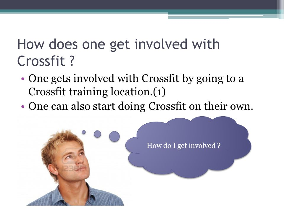 How does one get involved with Crossfit .