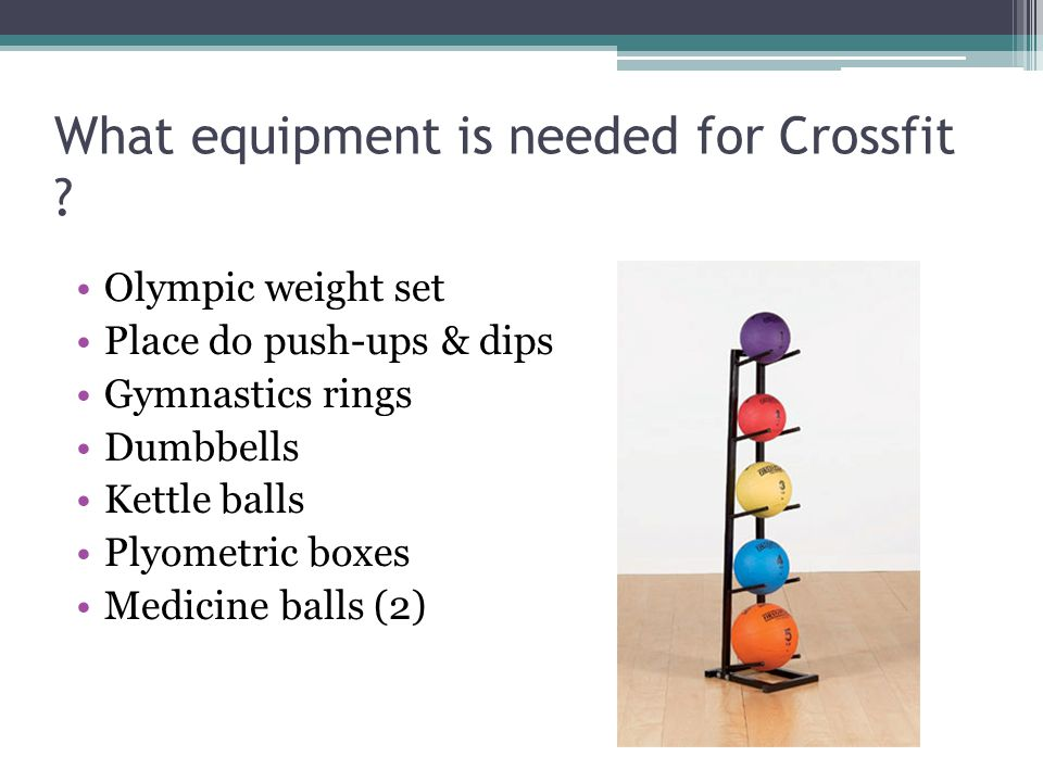 What equipment is needed for Crossfit .