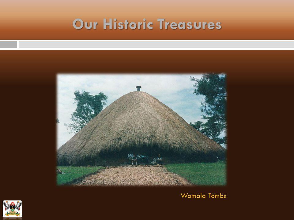 Wamala Tombs Our Historic Treasures