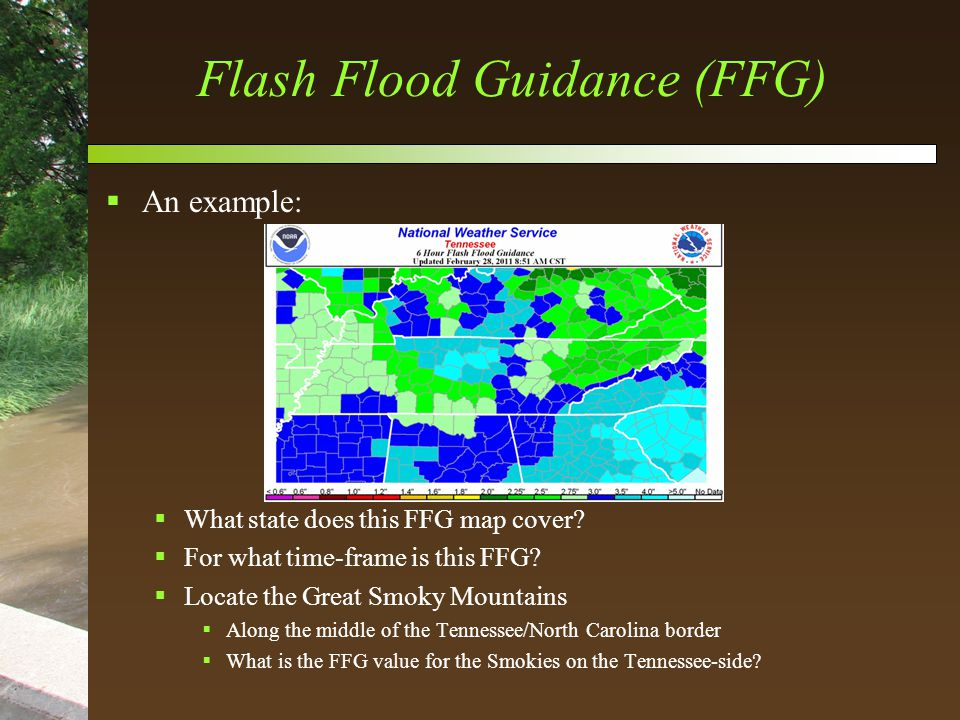Flash Flood Guidance (FFG)  An example:  What state does this FFG map cover.