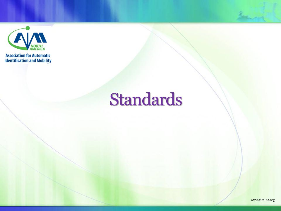 www.aim-na.org Standards