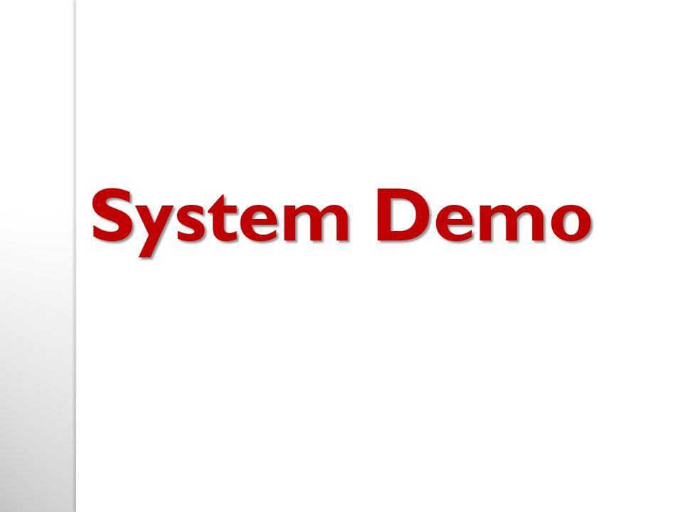 System Demo