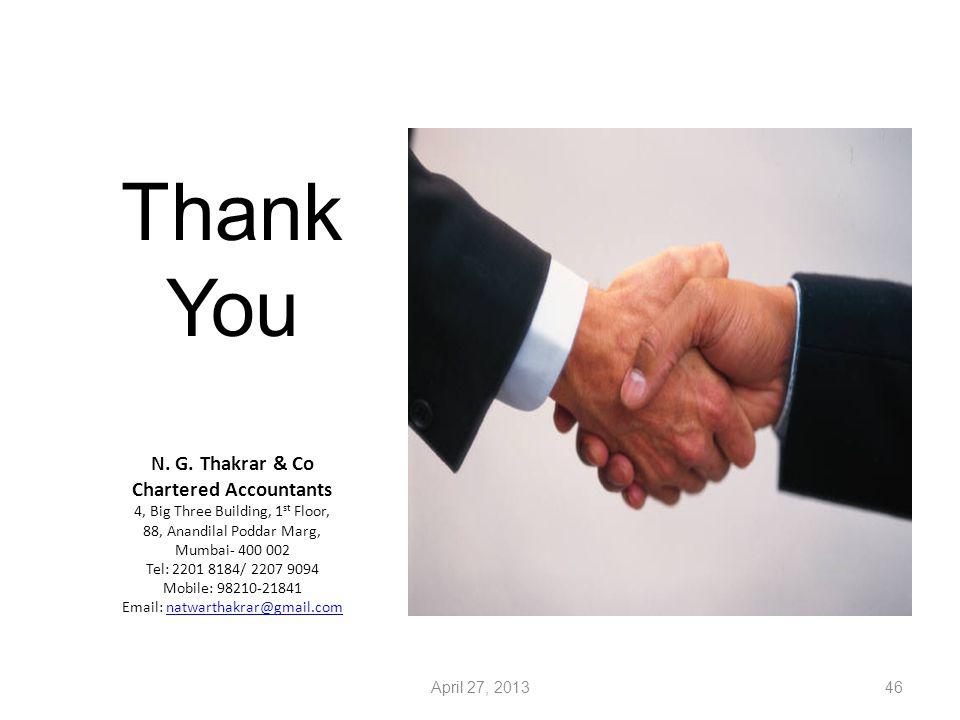 Thank You N. G. Thakrar & Co Chartered Accountants 4, Big Three Building, 1 st Floor, 88, Anandilal Poddar Marg, Mumbai- 400 002 Tel: 2201 8184/ 2207