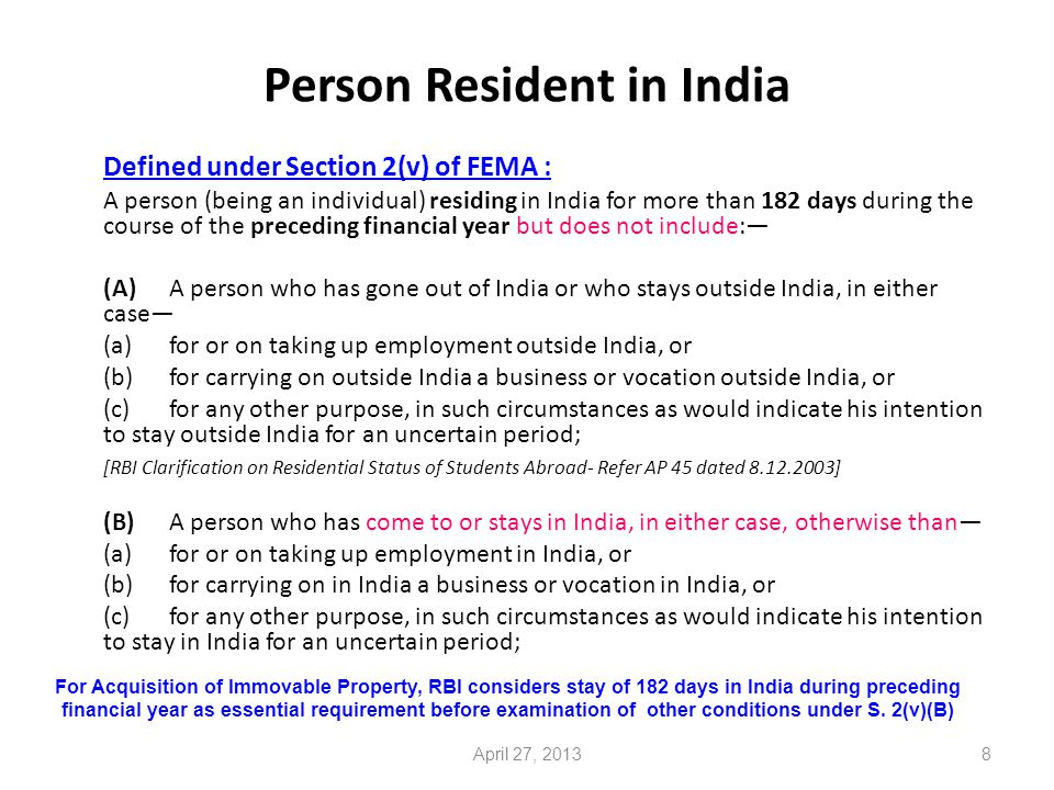 9 Individual leaving India: Conditions for residence Mr.