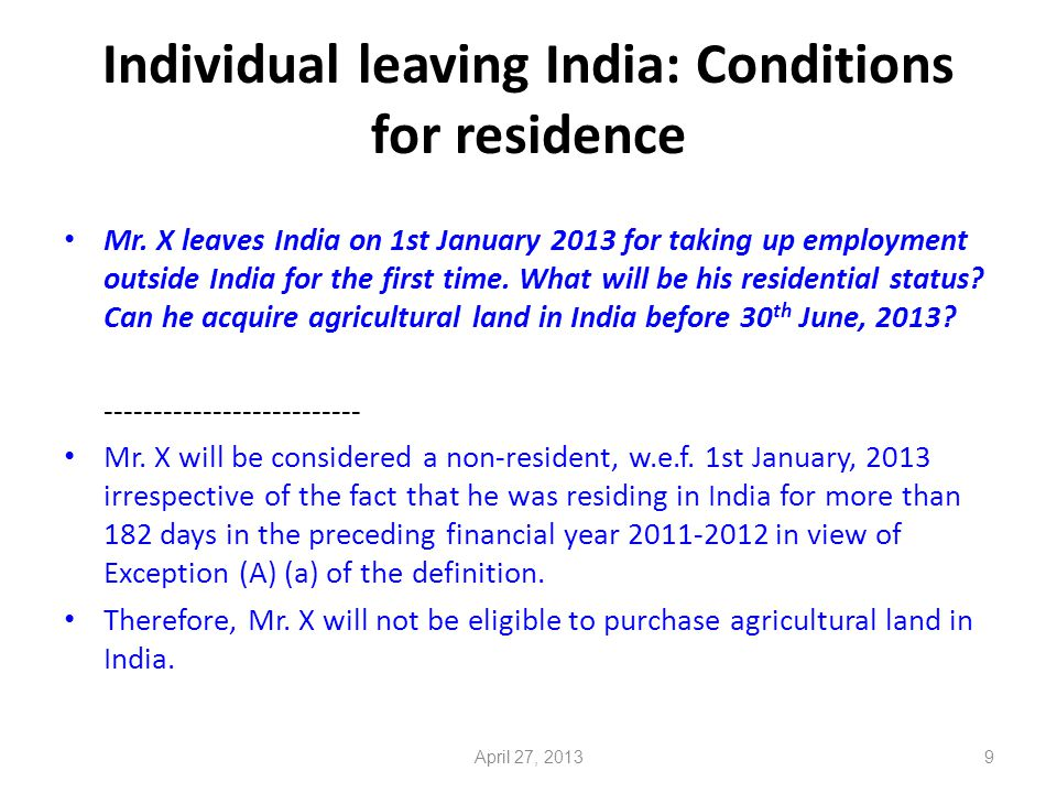 10 Individual coming to India: Conditions for residence Mr.