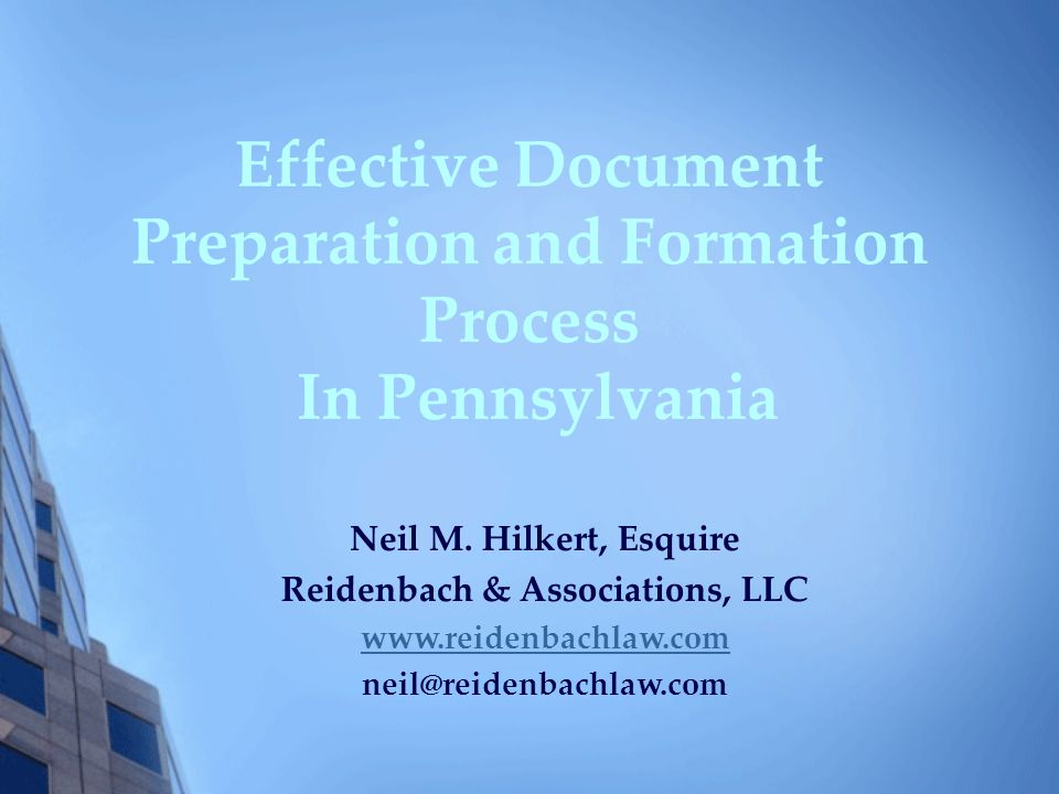 Effective Document Preparation and Formation Process In Pennsylvania Neil M.