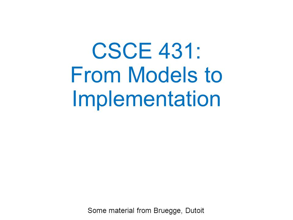 Example Inheritance Hierarchy CSCE 431 From Models to Implementation