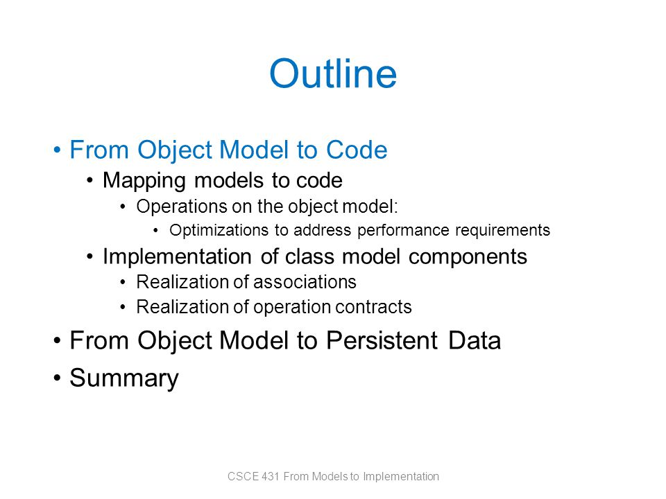 Unidirectional 1:1 Association CSCE 431 From Models to Implementation