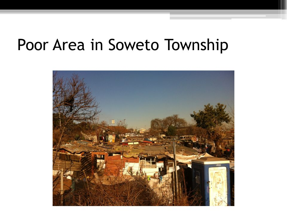 Poor Area in Soweto Township