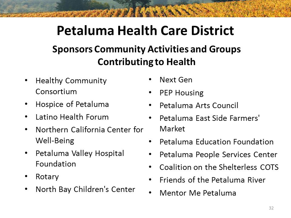 Petaluma Health Care District Healthy Community Consortium Hospice of Petaluma Latino Health Forum Northern California Center for Well-Being Petaluma