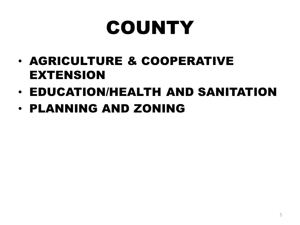 COUNTY AGRICULTURE & COOPERATIVE EXTENSION EDUCATION/HEALTH AND SANITATION PLANNING AND ZONING 5