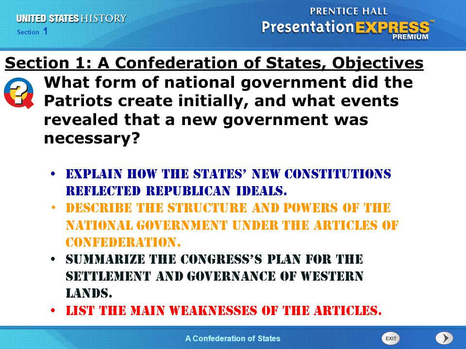 Chapter 25 Section 1 The Cold War BeginsA Confederation of States Section 1 Explain how the states' new constitutions reflected republican ideals. Des