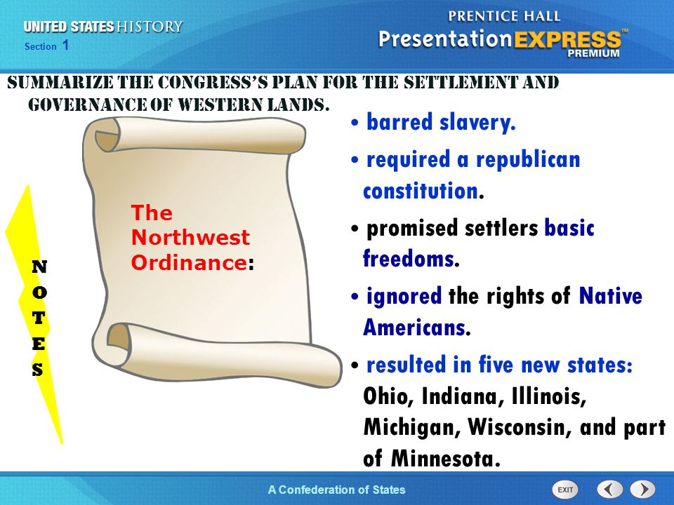 Chapter 25 Section 1 The Cold War Begins Section 1 A Confederation of States The Northwest Ordinance: barred slavery. required a republican constituti