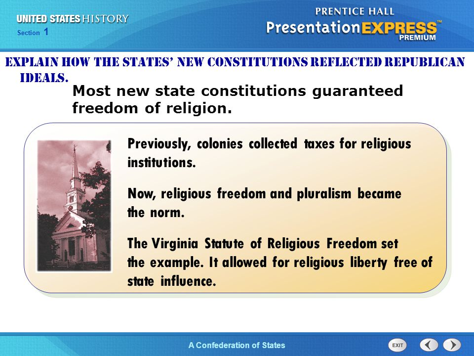 Chapter 25 Section 1 The Cold War Begins Section 1 A Confederation of States Most new state constitutions guaranteed freedom of religion. Previously,