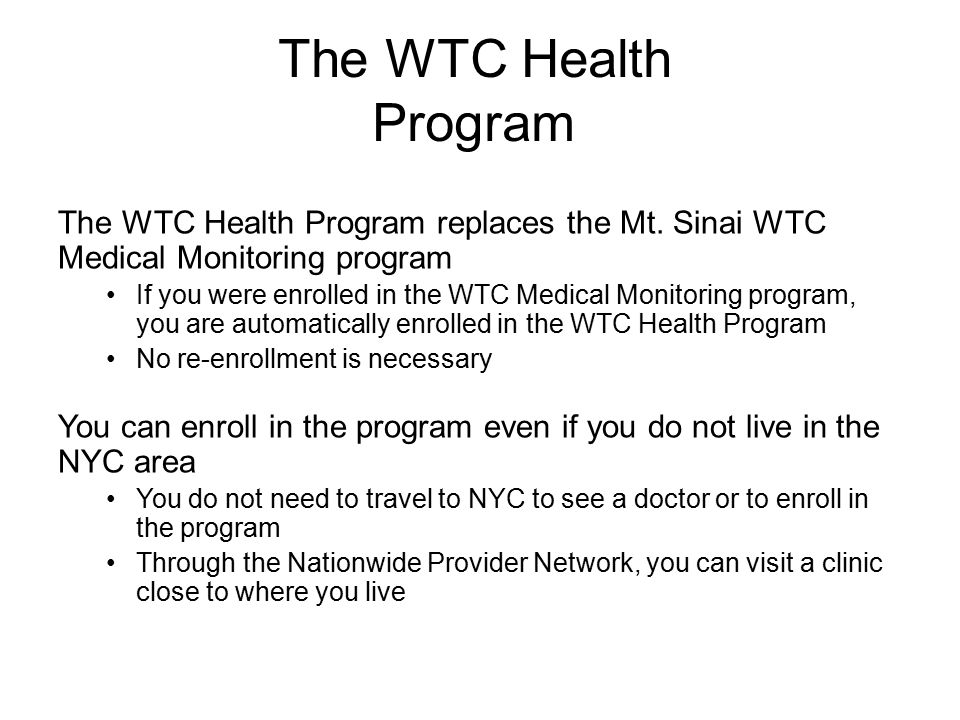 The WTC Health Program replaces the Mt.