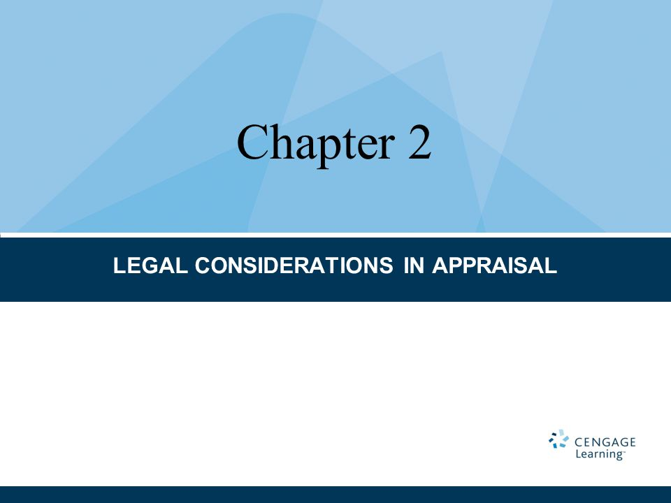 LEGAL CONSIDERATIONS IN APPRAISAL Chapter 2