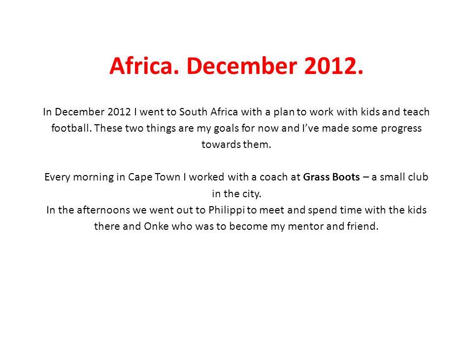 Africa. December 2012.