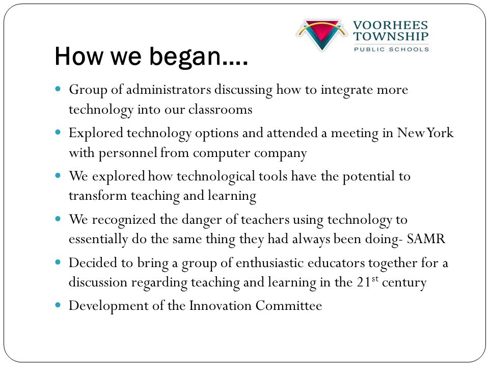 Vision Quest First meeting we developed our vision for instruction by exploring the following questions: 21st Century Life: How has the world changed and what are the implications for education.