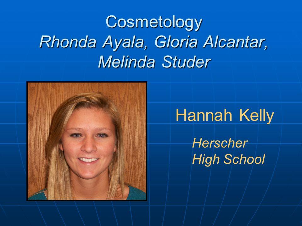 Cosmetology Rhonda Ayala, Gloria Alcantar, Melinda Studer Hannah Kelly Herscher High School