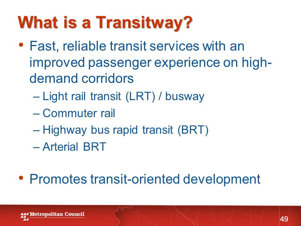 What is a Transitway.