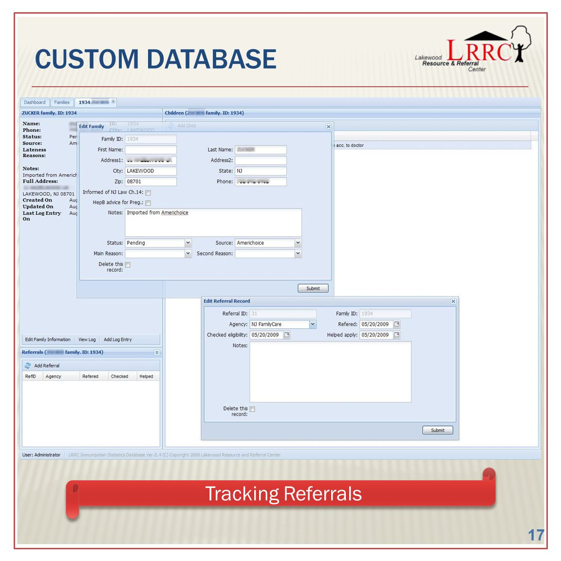 CUSTOM DATABASE Tracking Referrals 17
