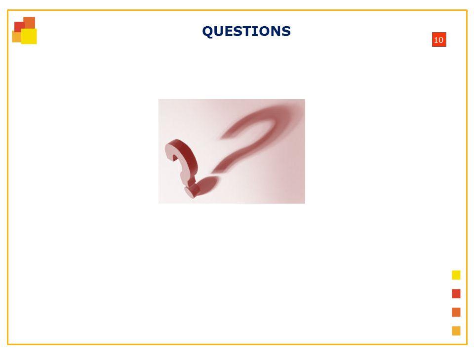 10 QUESTIONS