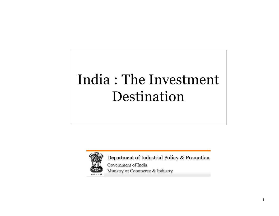 Business Unit India - Japan A winning partnership India : The Investment Destination 1