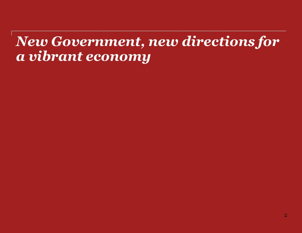 New Government, new directions for a vibrant economy 2