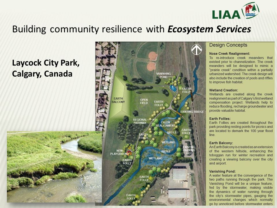 Laycock City Park, Calgary, Canada Building community resilience with Ecosystem Services